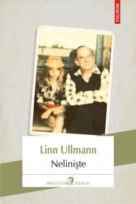 <i>Neliniște</i> - Linn Ullmann