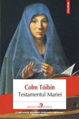 <i>Testamentul Mariei</i> - Colm Tóibín