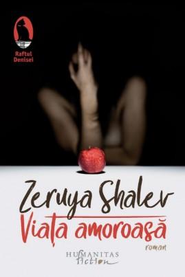 <i>Viața amoroasă</i> - Zeruya Shalev