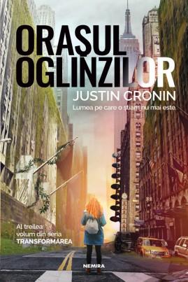 <i>Oraşul oglinzilor</i> - Justin Cronin