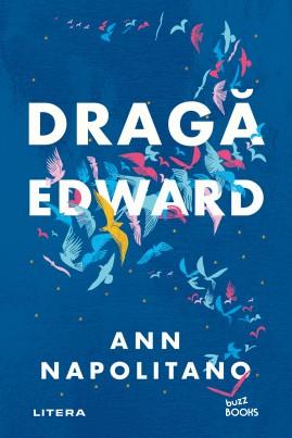 <i>Dragă Edward</i> - Ann Napolitano