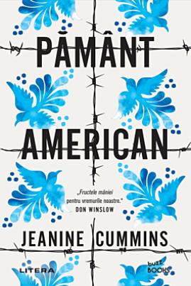 <i>Pământ american</i> - Jeanine Cummins