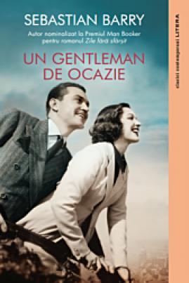 <i>Un gentleman de ocazie</i> - Sebastian Barry