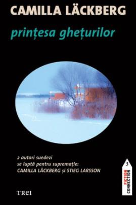 <i>Prințesa ghețurilor</i> - Camilla Läckberg