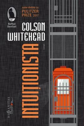 <i>Intuiționista</i> - Colson Whitehead