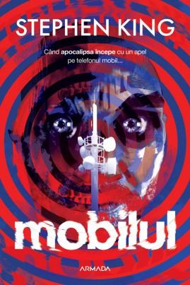 <i>Mobilul</i> - Stephen King