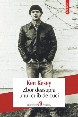 <i>Zbor deasupra unui cuib de cuci</i> - Ken Kesey