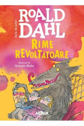 <i>Rime revoltătoare</i> - Roald Dahl
