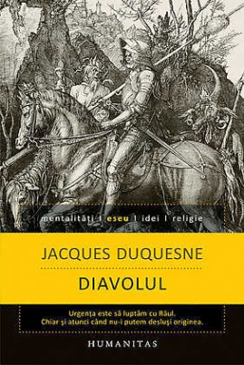 <i>Diavolul</i> - Jacques Duquesne