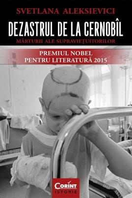 <i>Dezastrul de la Cernobîl. Mărturii ale supraviețuitorilor</i> - Svetlana Aleksievici