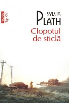 <i>Clopotul de sticlă</i> - Sylvia Plath