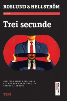 <i>Trei secunde</i> - Anders Roslund