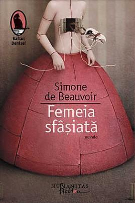 <i>Femeia sfâşiată</i> - Simone de Beauvoir