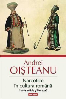 Narcotice în cultura română: istorie, religie şi literatură