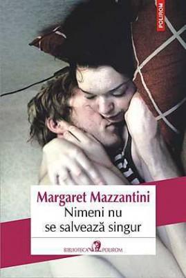 <i>Nimeni nu se salvează singur</i> - Margaret Mazzantini
