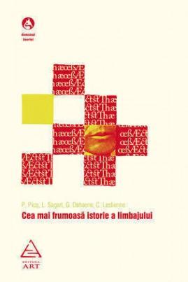 <i>Cea mai frumoasă istorie a limbajului</i> - Pascal Picq