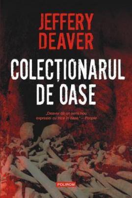 <i>Colecționarul de oase</i> - Jeffery Deaver