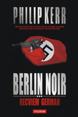 <i>Berlin Noir III: Recviem german</i> - Philip Kerr