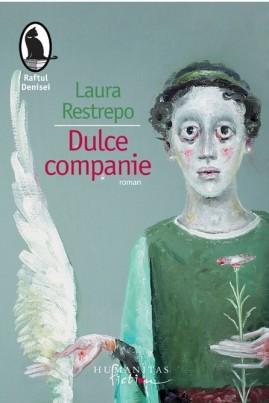 <i>Dulce companie</i> - Laura Restrepo