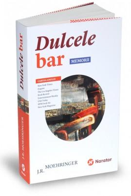 <i>Dulcele bar: memorii</i> - J.R. Moehringer