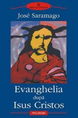 <i>Evanghelia după Isus Cristos</i> - José Saramago