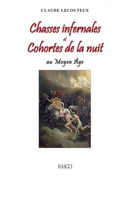 <i>Chasses infernales et cohortes de la nuit au Moyen Âge</i> - Claude Lecouteux