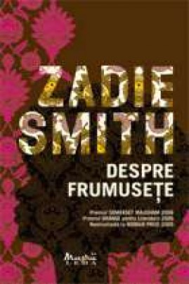 <i>Despre frumusețe</i> - Zadie Smith