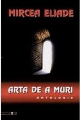Arta de a muri: antologie