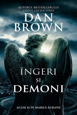 <i>Îngeri și demoni</i> - Dan Brown