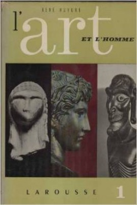 <i>L'Art et l'Homme I</i> - René Huyghe