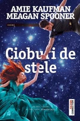 <i>Cioburi de stele</i> - Amie Kaufman