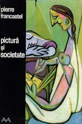 Pictură și societate: nașterea și distrugerea unui spațiu plastic de la Renaștere la cubism