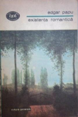 Existența romantică: schiță morfologică a romantismului