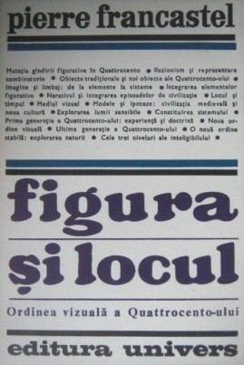<i>Figura și locul</i> - Pierre Francastel