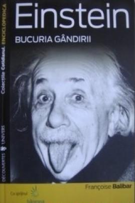 <i>Einstein: bucuria gândirii</i> - Françoise Balibar