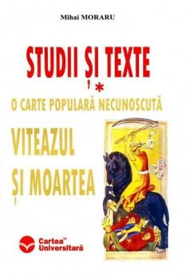 <i>O carte populară necunoscută: Viteazul şi Moartea</i> - Mihai Moraru