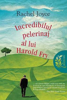 <i>Incredibilul pelerinaj al lui Harold Fry</i> - Rachel Joyce