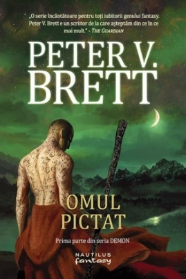<i>Omul pictat</i> - Peter V. Brett