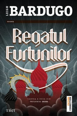 <i>Regatul furtunilor</i> - Leigh Bardugo