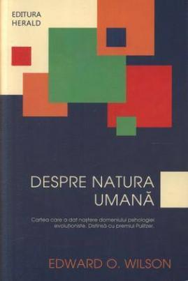 <i>Despre natura umană</i> - Edward O. Wilson