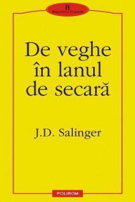 <i>De veghe în lanul de secară (traducere Cristian Ionescu)</i> - J.D. Salinger