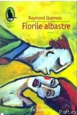<i>Florile albastre</i> - Raymond Queneau
