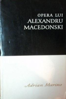 <i>Opera lui Alexandru Macedonski</i> - Adrian Marino