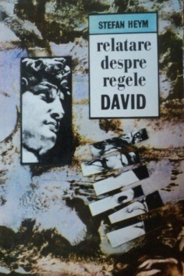 <i>Relatare despre regele David</i> - Stefan Heym