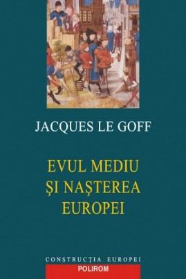 Evul Mediu și nașterea Europei