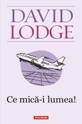 <i>Ce mică-i lumea!</i> - David Lodge