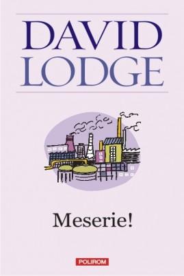 <i>Meserie!</i> - David Lodge
