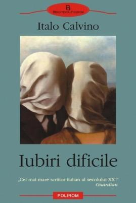 <i>Iubiri dificile</i> - Italo Calvino