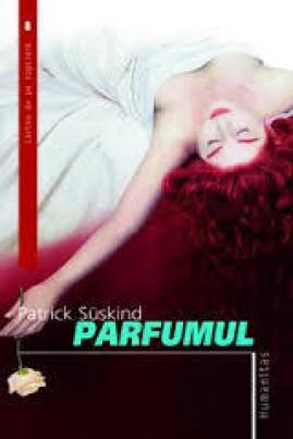<i>Parfumul</i> - Patrick Süskind