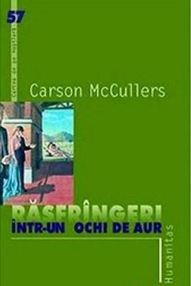 <i>Răsfrângeri într-un ochi de aur</i> - Carson McCullers
